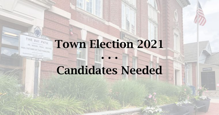 Town Election 2021 Candidates Needed